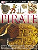 Platt, Richard: Eyewitness Pirate