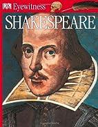 Shakespeare (Eyewitness Books) by Peter…