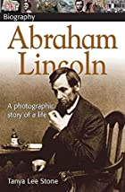Abraham Lincoln (DK Biography) by Tanya Lee…