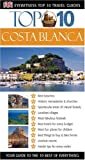 Dk Publishing: DK Eyewitness Top 10 Travel Guides Costa Blanca