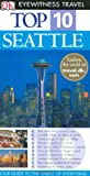 Dk Publishing: DK Eyewitness Top 10 Travel Guides Seattle