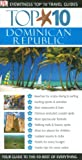 Dk Publishing: DK Eyewitness Top 10 Travel Guides Dominican Republic