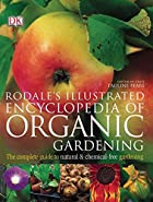 Rodale's Illustrated Encyclopedia of Organic…