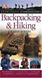 Dk Publishing: Evewitness Companions Backpacking and Hiking