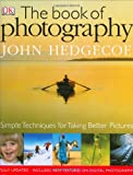 Hedgecoe, John: The Book Of Photography