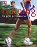 Shorter, Frank: Frank Shorter Running For Health, Fitness, and Peak Performance