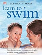 Learn to Swim: Step-by-Step Water Confidence…