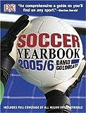 Goldblatt, David: Soccer Yearbook 2005-6 (Soccer Yearbook)