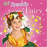 Dorling Kindersley Publishing Staff: Sparkly Fairy