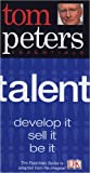 Peters, Tom: Talent