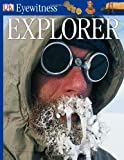Dk Publishing: Eyewitness Explorer