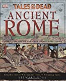 Ross, Stewart: Ancient Rome (TALES OF THE DEAD)
