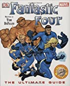 Fantastic Four Ultimate Guide by Tom DeFalco
