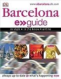 Dorling Kindersley, Inc.: E.Guide: Barcelona (Dk E > > Guides)