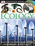 Eyewitness Books: Ecology by Steve Pollock