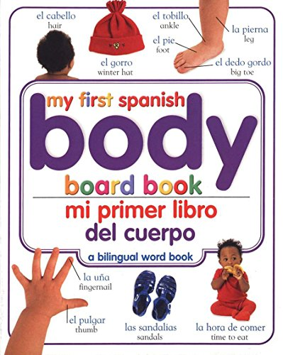 mi-primer-libro-del-cuerpo-my-first-body-board-book-my-first-books