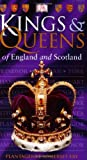 Fry, Plantagenet Somerset: Kings &amp; Queens of England &amp; Scotland