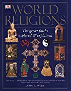 World Religions: The Great Faiths Explored &…