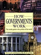 How Governments Work by DK Publishing