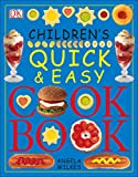 Wilkes, Angela: Children&#39;s Quick And Easy Cookbook
