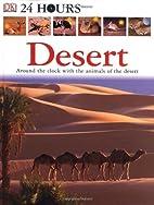 Desert (DK 24 Hours) by DK Publishing