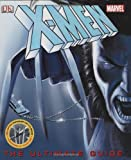 Dorling Kindersley: X-men: The Ultimate Guide