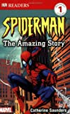 Dorling Kindersley: Spider-Man The Amazing Story