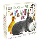 Dorling Kindersley: Touch And Feel Baby Animals Library