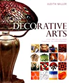 Decorative Arts by Judith H. Miller