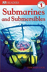 DK Readers L1: Submarines and Submersibles…
