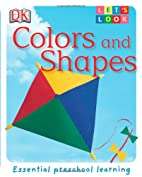 DK Let's Look: Colors and Shapes by DK