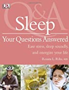 Sleep: Your Questions Answered by DK…