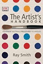 The Artist's Handbook by Ray Smith