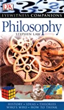 Eyewitness Companions: Philosophy by Stephen&hellip;
