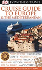 Cruise Guide to Europe & The Mediterranean…