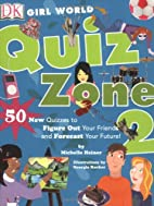 Quiz Zone #2 (GIRL WORLD) by Michelle Hainer