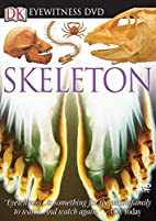 Skeleton (Eyewitness Video) by DK Publishing