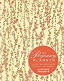 Stoppard, Miriam: Your Pregnancy Planner