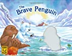 The Brave Penguin (Kids Play) by DK…