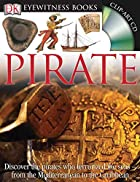 Eyewitness Books: Pirate by Richard Platt