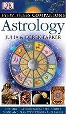 Eyewitness Companions: Astrology by Derek…