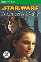 Star Wars: A Queen's Diary (DK Readers:…