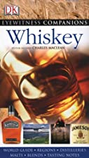 Eyewitness Companions: Whiskey by Charles…