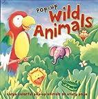 Pop-Up Wild Animals by DK