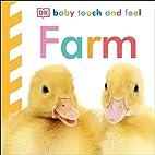 Farm (Baby Touch and Feel) by Dawn Sirett
