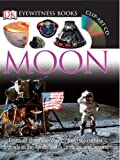 Mitton, Jacqueline: Eyewitness: Moon (DK Eyewitness Books)
