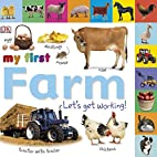 My First Farm: Let's Get Working! (My First…