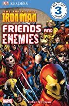 Ironman Friends and Enemies (DK Readers:…