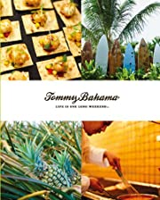 Tommy Bahama: Life is One Long Weekend by DK…