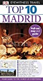 Rice, Melanie: Top 10 Madrid (Eyewitness Top 10 Travel Guides)